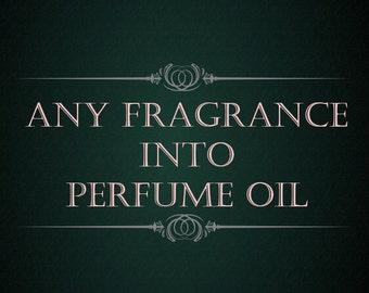 Perfume Oil - Make Any Fragrance into 1/4 oz. Glass Bottle Perfume Oil