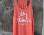 Bride tank top. Honeymoon tank top. Bachelorette party gift. Mrs Tank Personalized Mrs. shirt. Wedding tank top. Wedding party shirt. Gift
