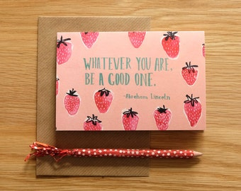 Whatever You Are Strawberries Card