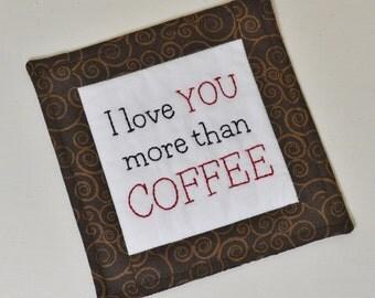 I Love You More Than Coffee Coaster - Hand Embroidered Mug Rug - Coffee Lover Gift - Brown Swirls - Home Decor