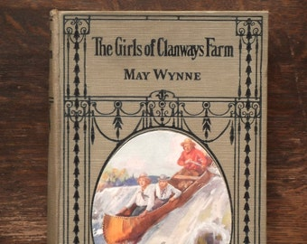 Vintage girls' fiction The Girls of Clanways Farm by May Wynne 1920s vintage book