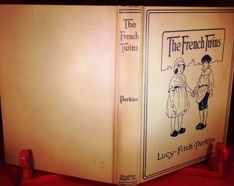 The French Twins by Lucy Fitch Perkins First Edition 1918