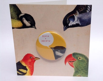 SALE - SEL - Dipyn o Dderyn Welsh Large Badge Bird Blank Eco Friendly Art Square Greeting Card