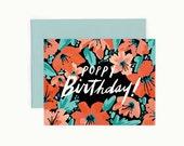 Poppy Birthday! Greeting Card