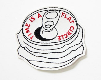 Time is a Flat Circle Patch / Embroidered / Badge / Beer / Crushed Can / Drinking / True Detective / Nietzsche