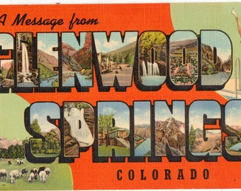 Linen Postcard, Greetings from Glenwood Springs, Colorado, Large Letter, ca 1940