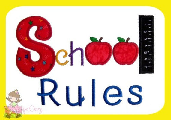 School Rules Applique Embroidery design