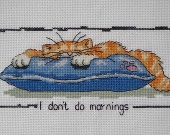 I don't do mornings,completed finished handmade cross stitch,