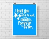 Nursery Print  - I love you to the moon and back - Art Print