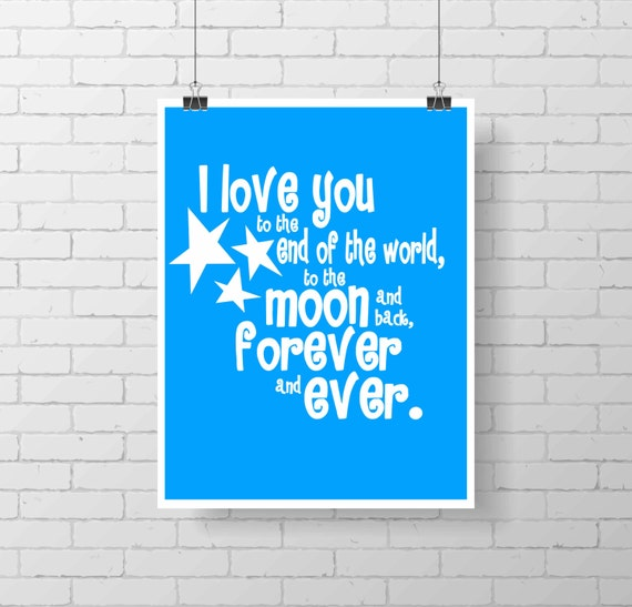 Nursery Print  - PRINTABLE - I love you to the moon and back - Art Print- Children Wall decor - Classic nursery - gender neutral - stars