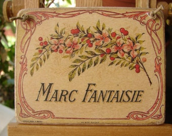 Shabby chic, French floral advertising label, Marc Fantaisie, small hanging wooden tag sign