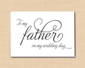 To My Father On My Wedding Day Printable Card, Simply Elegant: 5 x 3.5 - Instant Download