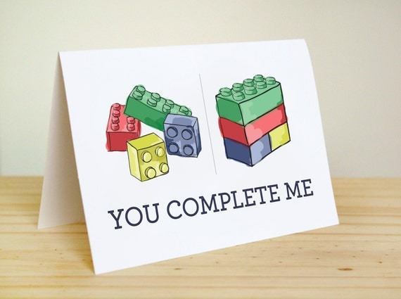 You Complete Me - Nerdy, Funny, Cute Anniversary  / Valentine's Day / Legos