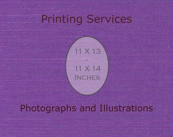 Fine Art Printing 11 X 13 or 11 X 14 Print Custom Printing Services -Artist's Printing Services Archival Printing -Large Wall Art Decor