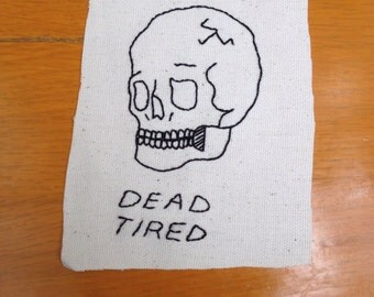 Dead Tired Patch