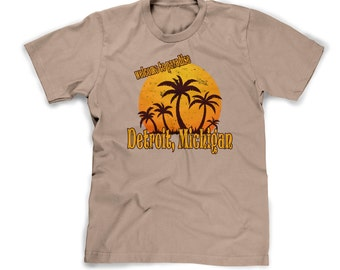 detroit michigan shirt funny detroit t-shirt vacation in michigan paradise sunset tropical humorous mens large guys xl tshirt cotton crew
