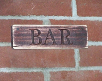 Bar Sign Carved Wood Plaque Rustic Distressed Natural Finish