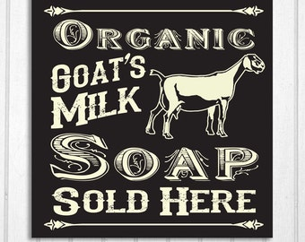 Goat Milk Soap Sold Here Hand Screened Wood Sign