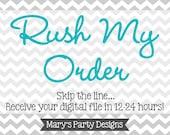 Rush Order - 12-24 Hours