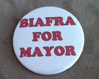 Biafra For Mayor Pin Back Button
