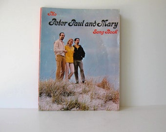 Vintage 60's Songbook, Peter Paul and Mary, circa 60's, gift idea, Boho