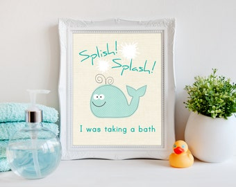 Splish Splash I was taking a bath, bathroom Art, Kids Decor, Word Art, Kids Wall Art, Baby Decor, bathroom print, kids bathroom art, A-1059