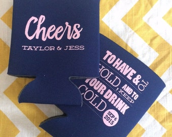 Cheers Wedding can coolers, simple calligraphy favor, classy wedding can cooler, To Have and to hold and keep your drink cold
