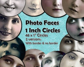 Photo Faces Printable Digital Collage Sheet  - 1 Inch Face Circles x 48  - Perfect for Mixed Media, Paper crafts, Jewelry, Inchie Circles