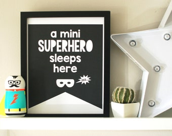 "A Mini Superhero Sleeps Here 8x10"" Giclee Print"