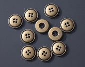 "14 Vintage 3/4"" Brass Tone Metal Buttons with 4 Holes. Smooth Surface. Simple Round Design. Well Made. High Quality. Item 3111M"