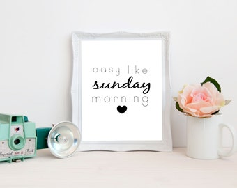 Easy Like Sunday Morning Printable