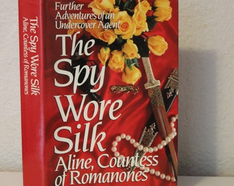The Spy Wore Silk by Aline, Countess of Romanones, Signed Book, First Edition, 1991, Romance Book, Red Book, Hardback with Dustjacket