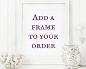 Add a frame to your wall art order