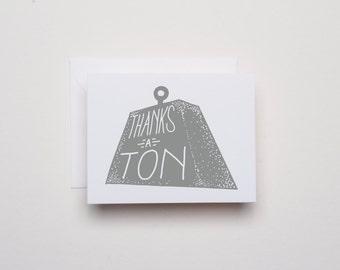 Thanks a Ton - Thank You Card