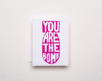 You Are the Bomb Card - Letterpress Valentine's Day Card