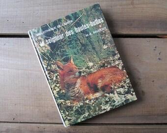 Vintage French Storybook Le Signeur Des Hautes-Buttes by M. A. Baudouy Bibliotheque de L'Amitie