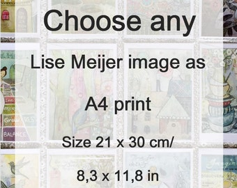 A4 Art Print of your choice 21 x 30 cm/ 8,3 x 11,8 in