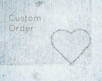 CUSTOM ORDER - Handmade for Christine