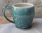 Grammy mug, teal green, handmade, Grandmother Mothers Day Gift, Present, IN STOCK, ready to ship