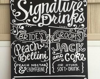 Handwritten 11x14 Chalkboard Wedding Signature Drink Sign