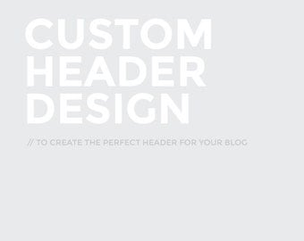 Custom Header Design