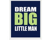 Dream Big Little Man Quote, Nursery Wall Art, Navy Blue Green Decor, Typography Print, Baby Boy Nursery, Toddler Room, Baby Gift, Baby Room