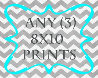 Any (3) 8x10 Prints - ANY prints from Rizzle and Rugee