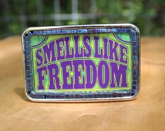 Smells Like Freedom Belt Buckle