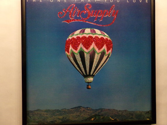 Glittered Record Album - Air Supply - The One That You Love