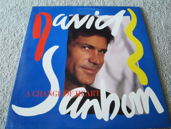 David Jones Personal Collection Record Album - David Sanborn - A Change Of Heart