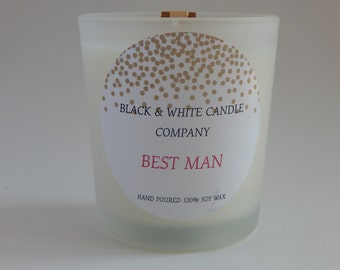 Best Man scented:  7 oz. Soy candle Long lasting scent, Affordable made with essential oils and premium fragnace oils, cotton wick