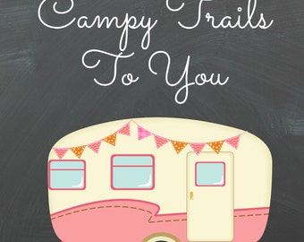 Campy Trails To You (Pink)