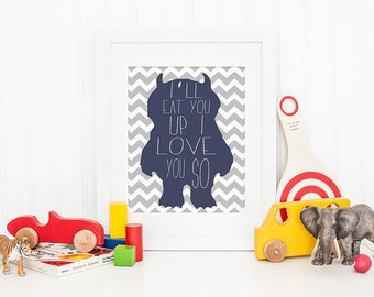 I'll Eat You Up I Love You So - WTWTA - Blue - Chevron - Monster - Digital - Instant Download - Children - Where the Wild Things Are
