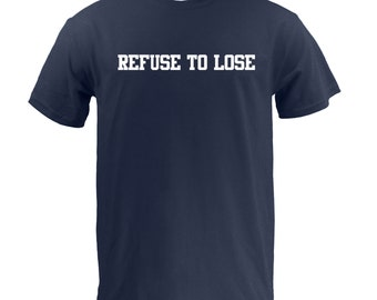 Refuse To Lose - Navy